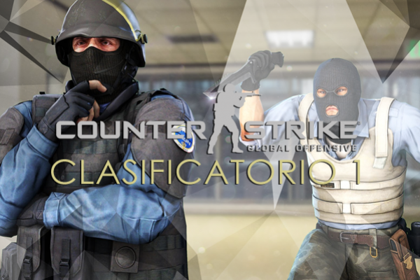 Counter Strike Go - Clasificatorio 1